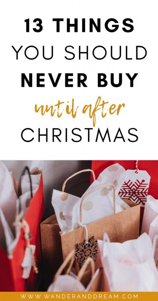 13 things you should never buy until after Christmas